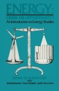 Energy: Crisis or Opportunity?: An Introduction to Energy Studies