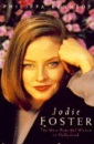 Jodie Foster: The Most Powerful Woman in Hollywood - Philippa Kennedy