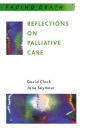 Reflections On Palliative Care: Sociological and Policy Perspectives (Facing Death)