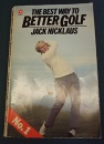 The Best Way to Better Golf: No. 1 (Coronet Books)