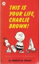 This is Your Life Charlie Brown (Coronet Books)