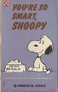 You're So Smart, Snoopy (Coronet Books)