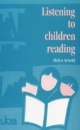 Listening to Children Reading (UKRA teaching of reading series)