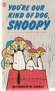 You're Our Kind of Dog, Snoopy (Coronet Books)