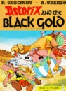Asterix and the Black Gold (Classic Asterix paperbacks)