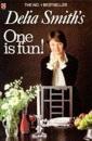 Delia Smith's One is Fun! (Coronet Books)