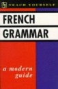 French Grammar (Teach Yourself)