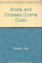 Knots and Crosses (Crime Club)
