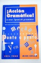 Accion Gramatica!: New Spanish Grammar