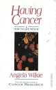 Having Cancer and How to Live with it