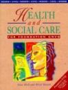Health and Social Care for Foundation GNVQ (Hodder GNVQ)