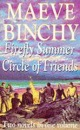 Maeve Binchy Omnibus I: Firefly Summer and Circle of Friends