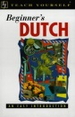 Beginner's Dutch (Teach Yourself: Beginner's)