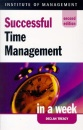 Successful Time Management in a Week (Successful Business in a Week)