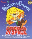 Wallace and Gromit: Crackers in Space (Wallace & Gromit)