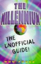 The Millennium: The Unofficial Guide