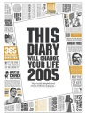 This Diary Will Change Your Life 2005