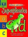 Superphonics: Bk. 1