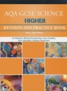 AQA GCSE Higher Science: Revision and Practice Book (AQA GCSE Separate Sciences)