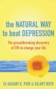 The Natural Way to Beat Depression: The Groundbreaking Discovery of EPA to Change Your Life