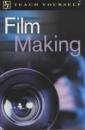 Film Making (Teach yourself: educational)