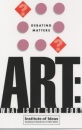 Art: What is it Good For? (Debating Matters)