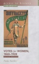 Votes for Women, 1860-1928 (Access to History - In Depth)