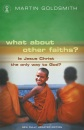 What About Other Faiths? (Hodder Christian books)