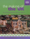 The Making of the UK: for Common Entrance and Key Stage 3 (History for Common Entrance)