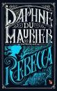 Rebecca (VMC): Daphne Du Maurier (Virago Modern Classics)