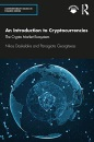 An Introduction to Cryptocurrencies: The Crypto Market Ecosystem (Contemporary Issues in Finance)