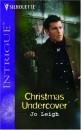 Christmas Undercover (Silhouette Intrigue)
