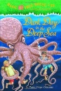 Dark Day in the Deep Sea: Merlin Mission (Magic Tree House)