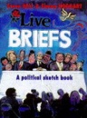 Live Briefs: A Political Sketchbook