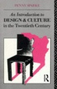 An Introduction to Design and Culture in the Twentieth Century