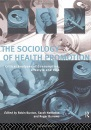 The Sociology of Health Promotion: Critical Analyses of Consumption, Lifestyle and Risk