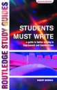 Students Must Write: Guide to Better Writing in Coursework and Examinations