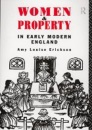 Women and Property in Early Modern England - Amy Louise Erickson