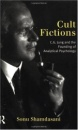 Cult Fictions: C.G.Jung and the Founding of Analytical Psychology - Sonu Shamdasani