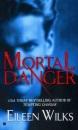 Mortal Danger (Berkley Sensation)