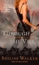 Through the Veil (Berkley Sensation)