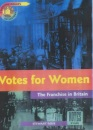 Votes for Women (Turning Points in History)