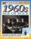 The 1960s: Age of Rock (20th Century Music)