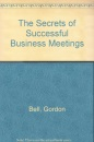 The Secrets of Successful Business Meetings