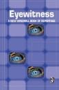 Eyewitness: A New Windmill Book of Reportage (New Windmills)