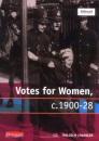 Votes for Women c.1900-28 (Modern World History for Edexcel)