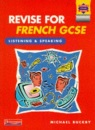 Revise for French GCSE: Listening and Speaking
