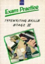 R. S. A. Examination Practice: Stage 3: Typewriting Skills