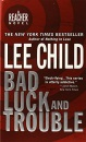 Bad Luck and Trouble: A Jack Reacher Novel (Jack Reacher Novels)
