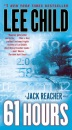 61 Hours: A Reacher Novel (Jack Reacher Novels)